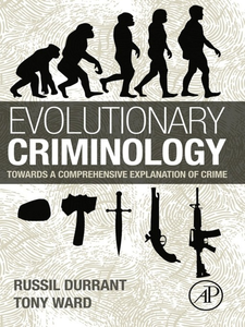 Ebook in inglese Evolutionary Criminology Durrant, Russil , Ward, Tony