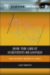 Ebook in inglese How the Great Scientists Reasoned Tibbetts, Gary G.
