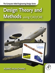 Ebook in inglese Design Theory and Methods using CAD/CAE Chang, Kuang-Hua