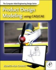 Foto Cover di Product Design Modeling using CAD/CAE, Ebook inglese di Kuang-Hua Chang, edito da Elsevier Science
