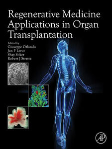 Ebook in inglese Regenerative Medicine Applications in Organ Transplantation -, -