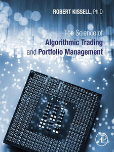 Ebook in inglese The Science of Algorithmic Trading and Portfolio Management Kissell, Robert