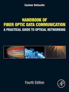 Ebook in inglese Handbook of Fiber Optic Data Communication -, -