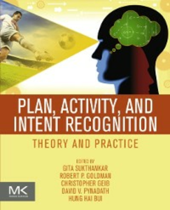 Ebook in inglese Plan, Activity, and Intent Recognition -, -