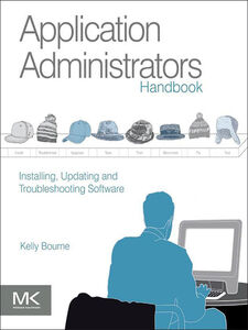 Foto Cover di Application Administrators Handbook, Ebook inglese di Kelly C Bourne, edito da Elsevier Science