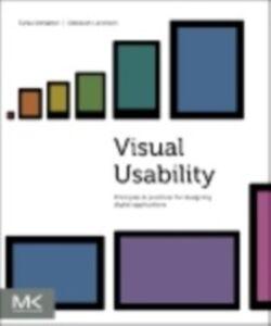 Foto Cover di Visual Usability, Ebook inglese di Deborah Levinson,Tania Schlatter, edito da Elsevier Science