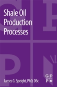 Ebook in inglese Shale Oil Production Processes Speight, James G.