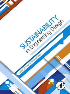 Foto Cover di Sustainability in Engineering Design, Ebook inglese di Andy Gibson,Anthony Johnson, edito da Elsevier Science