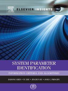 Ebook in inglese System Parameter Identification Chen, Badong , Hu, Jinchun , Principe, Jose C. , Zhu, Yu