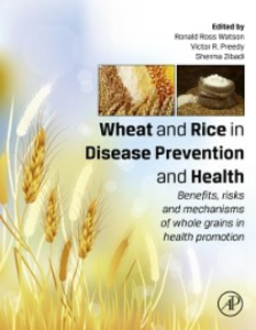 Ebook in inglese Wheat and Rice in Disease Prevention and Health -, -