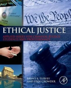 Ebook in inglese Ethical Justice Crowder, Stan , Turvey, Brent E.