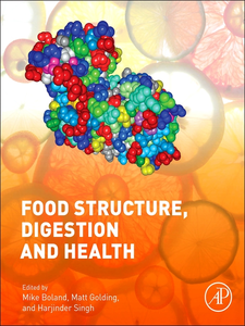 Ebook in inglese Food Structures, Digestion and Health -, -
