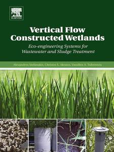 Ebook in inglese Vertical Flow Constructed Wetlands Akratos, Christos S. , Stefanakis, Alexandros , Tsihrintzis, Vassilios A.