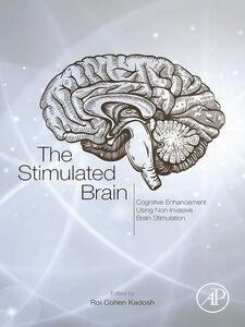 Foto Cover di The Stimulated Brain, Ebook inglese di Roi Cohen Kadosh, edito da Elsevier Science