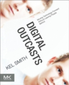 Ebook in inglese Digital Outcasts Smith, Kel