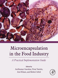 Foto Cover di Microencapsulation in the Food Industry, Ebook inglese di AA.VV edito da Elsevier Science