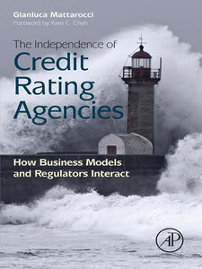 Ebook in inglese The Independence of Credit Rating Agencies Mattarocci, Gianluca