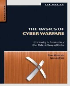 Ebook in inglese Basics of Cyber Warfare Andress, Jason , Winterfeld, Steve