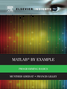 Ebook in inglese MATLAB® by Example Gdeisat, Munther , Lilley, Francis