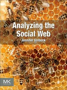 Ebook in inglese Analyzing the Social Web Golbeck, Jennifer