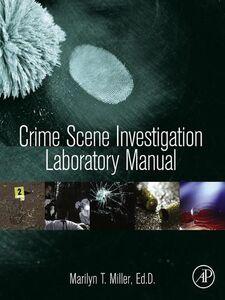 Ebook in inglese Crime Scene Investigation Laboratory Manual Miller, Marilyn T