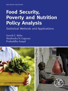 Ebook in inglese Food Security, Poverty and Nutrition Policy Analysis Babu, Suresh , Gajanan, Shailendra N. , Sanyal, Prabuddha