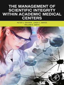 Ebook in inglese The Management of Scientific Integrity within Academic Medical Centers Mayes, Linda C. , Smith, William E. , Snyder, Peter