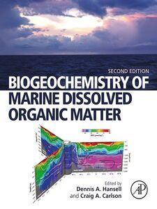 Foto Cover di Biogeochemistry of Marine Dissolved Organic Matter, Ebook inglese di Dennis A. Hansell,Craig A. Carlson, edito da Elsevier Science