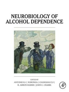 Foto Cover di Neurobiology of Alcohol Dependence, Ebook inglese di AA.VV edito da Elsevier Science