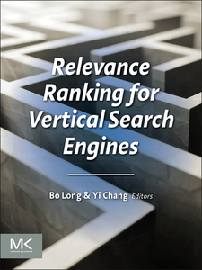 Ebook in inglese Relevance Ranking for Vertical Search Engines Chang, Yi , Long, Bo