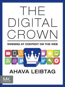Ebook in inglese The Digital Crown Leibtag, Ahava