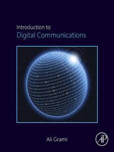 Foto Cover di Introduction to Digital Communications, Ebook inglese di Ali Grami, edito da Elsevier Science