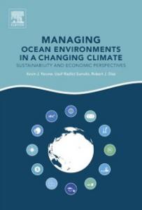Ebook in inglese Managing Ocean Environments in a Changing Climate Diaz, Robert J. , Noone, Kevin J. , Sumaila, Ussif Rashid