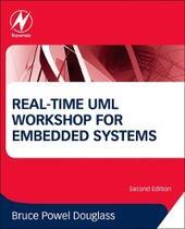 Real-Time UML Workshop for Embedded Systems