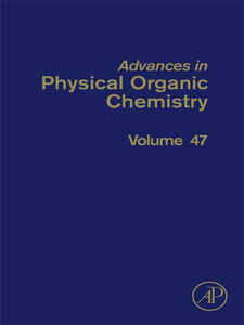 Ebook in inglese Advances in Physical Organic Chemistry, Volume 47