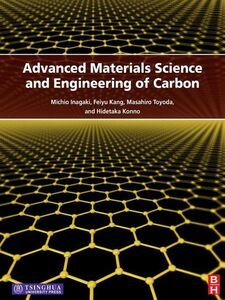 Foto Cover di Advanced Materials Science and Engineering of Carbon, Ebook inglese di AA.VV edito da Elsevier Science