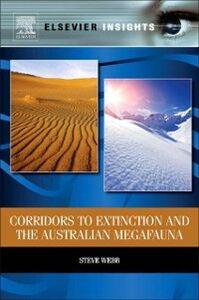 Ebook in inglese Corridors to Extinction and the Australian Megafauna Webb, Steve