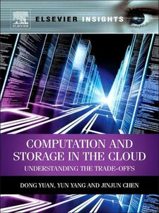 Foto Cover di Computation and Storage in the Cloud, Ebook inglese di AA.VV edito da Elsevier Science