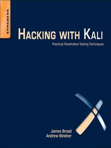 Ebook in inglese Hacking with Kali Bindner, Andrew , Broad, James