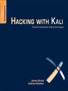 Ebook in inglese Hacking with Kali Bindner, Andrew , Broad, James