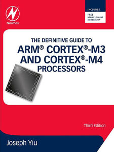 Ebook in inglese The Definitive Guide to ARM® Cortex®-M3 and Cortex®-M4 Processors Yiu, Joseph