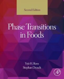 Ebook in inglese Phase Transitions in Foods Drusch, Stephan , Roos, Yrjo H