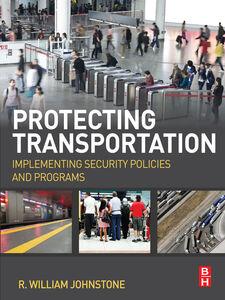 Ebook in inglese Protecting Transportation Johnstone, R William