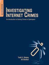 Investigating Internet Crimes