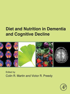 Ebook in inglese Diet and Nutrition in Dementia and Cognitive Decline -, -