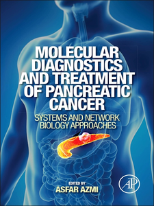 Ebook in inglese Molecular Diagnostics and Treatment of Pancreatic Cancer Azmi, Asfar