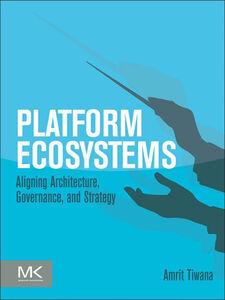 Ebook in inglese Platform Ecosystems Tiwana, Amrit
