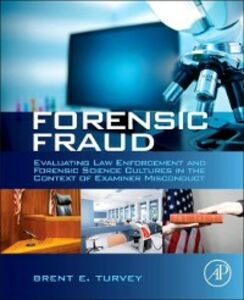Foto Cover di Forensic Fraud, Ebook inglese di Brent E. Turvey, edito da Elsevier Science