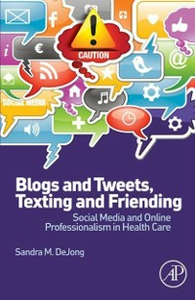 Ebook in inglese Blogs and Tweets, Texting and Friending DeJong, Sandra M.