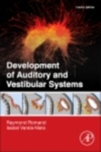 Foto Cover di Development of Auditory and Vestibular Systems, Ebook inglese di  edito da Elsevier Science
